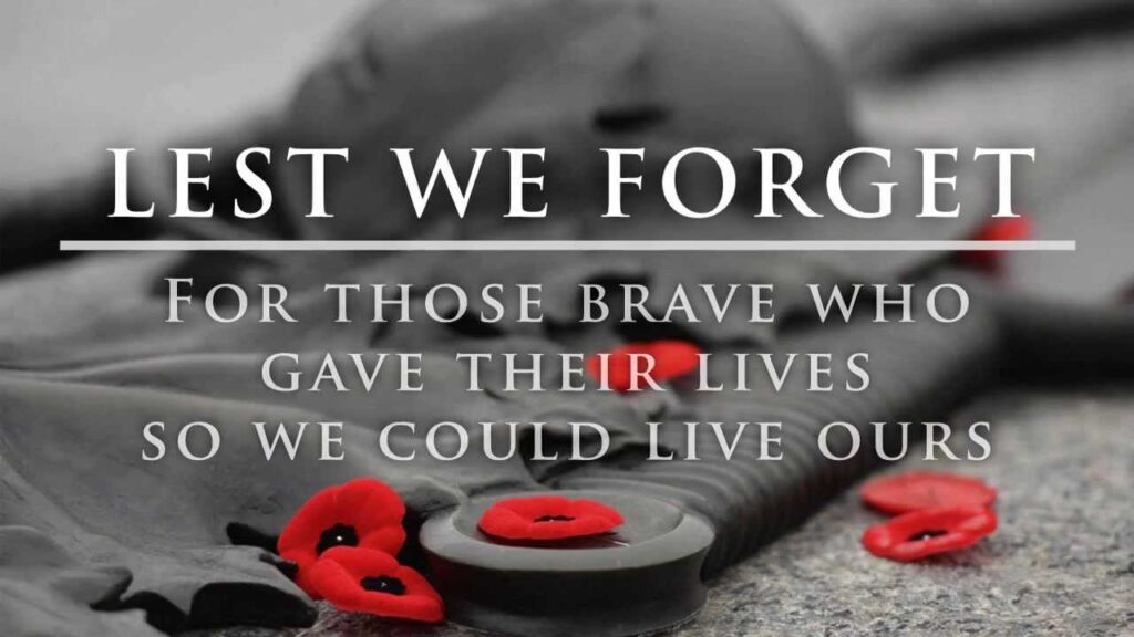 Lest We Forget Remembrance Sunday